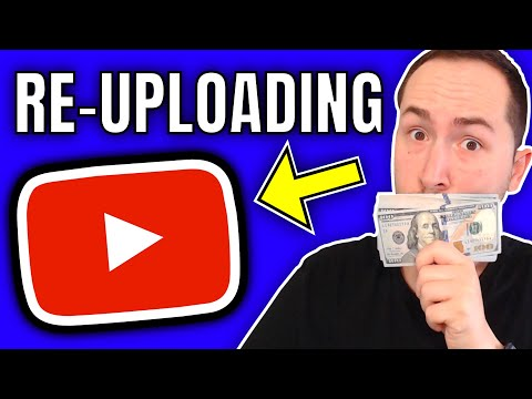 Make $10,000 Per Month Re-Uploading YouTube Videos (WORKING IN 2020)