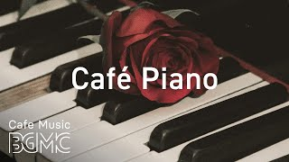 Cafe Piano - Coffee Time Slow Jazz - Easy Listening Jazz Cafe Music to Relax