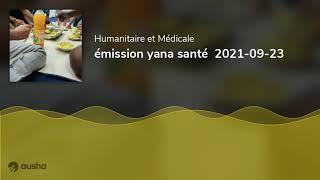 émission yana santé 2021-09-23