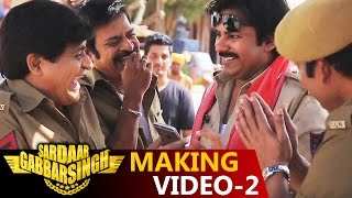 Sardaar Gabbar Singh Making Video 2
