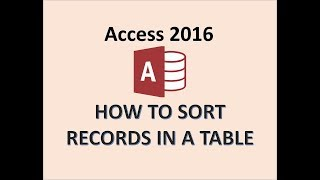 Access 2016   Sort Records In A Table