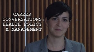 Career Conversations: Health Policy and Management