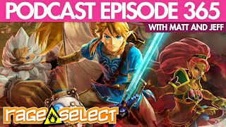 The Rage Select Podcast: Episode 365 with Matt and Jeff!