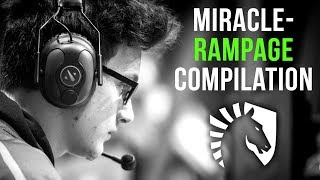 Liquid.Miracle- The God of Rampages - EPIC Rampage Compilation 2019 - Dota 2