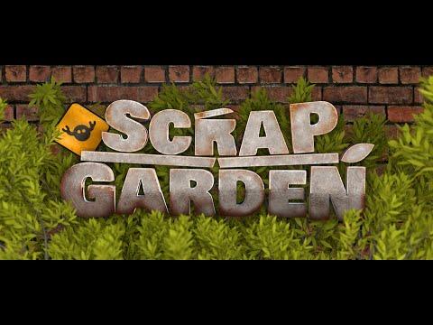 Scrap Garden - Release Trailer thumbnail
