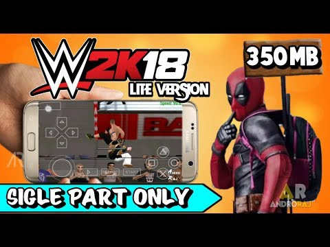WWE 2K18 LITE VERSION || HIGHLY COMPRESSED || PPSSPP ISO || BY RAJ
