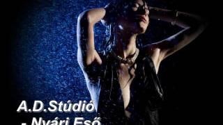 A.D.Stúdió - Nyári Eső