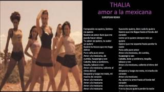 thalia amor a la mexicana european remix  + lyrics