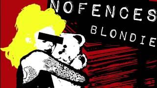 Video NOFENCES - Blondie (Lyrics Video)