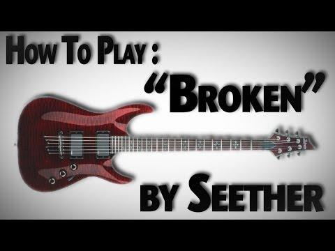 How To Play Broken (ver. 2)