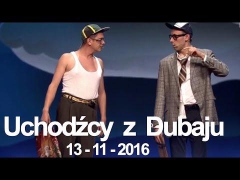 Kabaret NeoNówka - Uchodźcy z Dubaju
