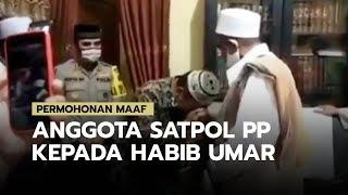 Permohonan Maaf Anggota Satpol PP Kepada Habib Umar, atas Insiden Cek-cok yang Sempat Viral