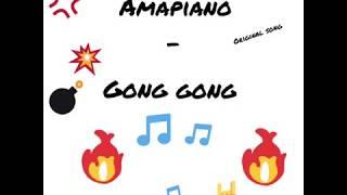 #GongGong Gong Gong amapiano - original song 0:40