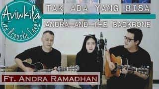 Lagu Aviwkila Tak Ada Yang Bisa Cover