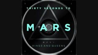 30 Seconds to Mars - Kings and Queens (HQ)