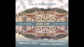 Manie di per(se)cussione - Gianni Vicedomini Jazz Lag