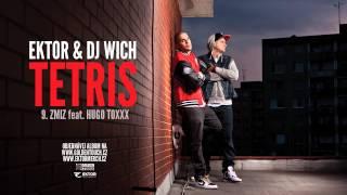 Ektor & DJ Wich - Zmiz (feat. Hugo Toxxx)