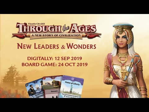 Through the Ages expansion 'New Leaders & Wonders' Trailer