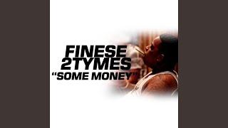 Some Money