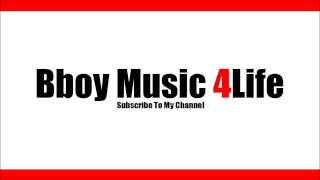 Above The Law - Untouchable  | Bboy Music 4 Life