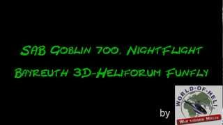 Pascal Richter - SAB Goblin 700 Nightflight in Bayreuth
