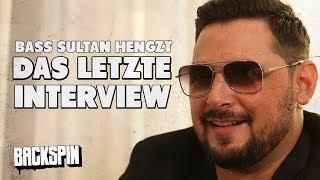 Bass Sultan Hengzt: Das letzte Interview