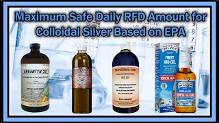 What's the Maximum Safe Daily RFD Amount for Colloidal Silver Based on EPA Recommendation?