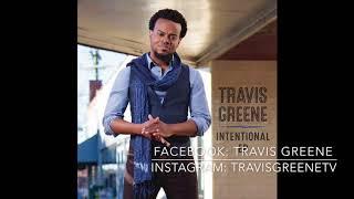 Travis Greene - Intentional (Audio)