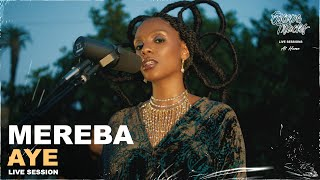 Mereba - Aye • جلسة مباشرة