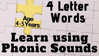 Learn 4 letter words and Read Using Phonetic Sounds