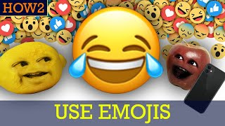HOW2: How To Use Emojis!