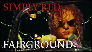 Simply Red - Fairground video