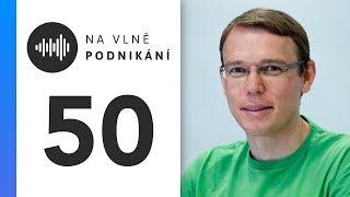 Na Vlně Podnikání #50: Michal Šrajer
