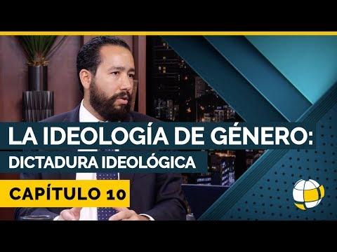 La Ideología de Género: Dictadura Ideológica   Cap #10   Entendiendo Los Tiempos - Temporada 3