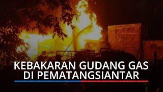 Gudang Gas di Pematangsiantar Terbakar, Ayah, Istri dan Tiga Anak Jadi Korban Kebakaran
