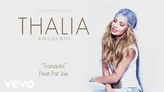 Thalía - Tranquila (Cover Audio) ft. Fat Joe