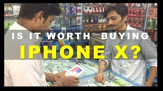 Is buying iPhone X worth or not?