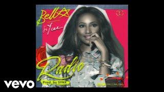 Bella   Radio (Audio) Ft. YCee