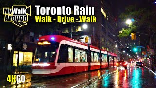 Downtown Toronto rain walk & driving video (ASMR) filmed on August 26 2020