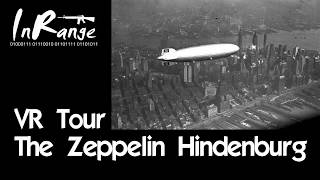 VR Tour - The Zeppelin Hindenburg - Video Youtube