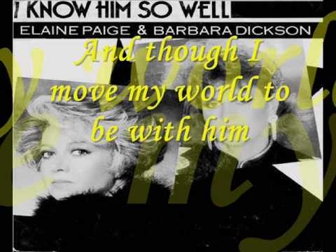 i know him so well  by  elaine paige & barbara dickson