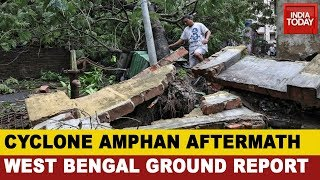 Cyclone Amphan Kills 72 People In West Bengal | Watch Cyclone Aftermath Report