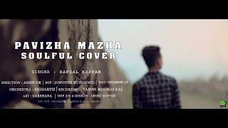Pavizha Mazha Soulful Cover Song   Rafsal Koppam   Athiran   HD   2019