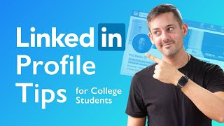 LinkedIn Profile Tips For College Students | Phil Pallen