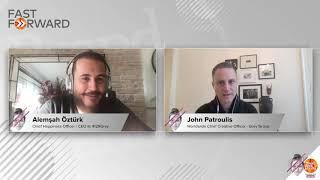 #FastForward #BrandWeek2020 #AlemşahÖztürk #JohnPatroulis