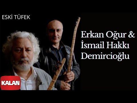 Erkan Oğur - Eski Tüfek klip izle