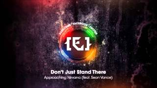 Approaching Nirvana - Don't Just Stand There feat Sean Vance
