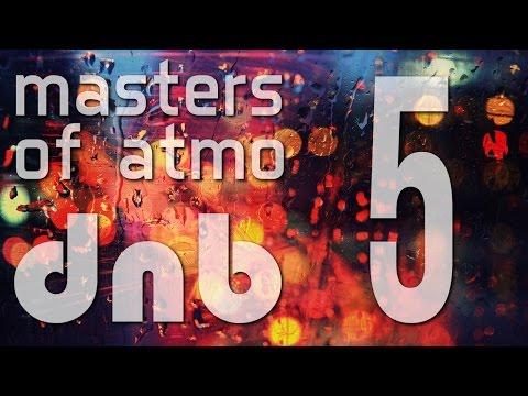 Masters Of Atmospheric Drum And Bass Vol. 5 (Jazz Session)