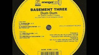 Basement three Dum dum (Club mix) 1999.wmv
