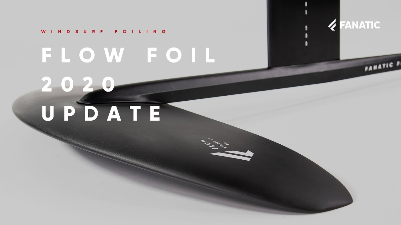 Fanatic Flow Foil Range Update 2020